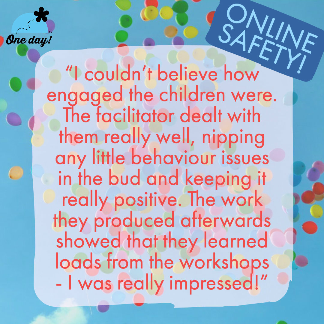 Half term feedback One Day Creative Online Safety
