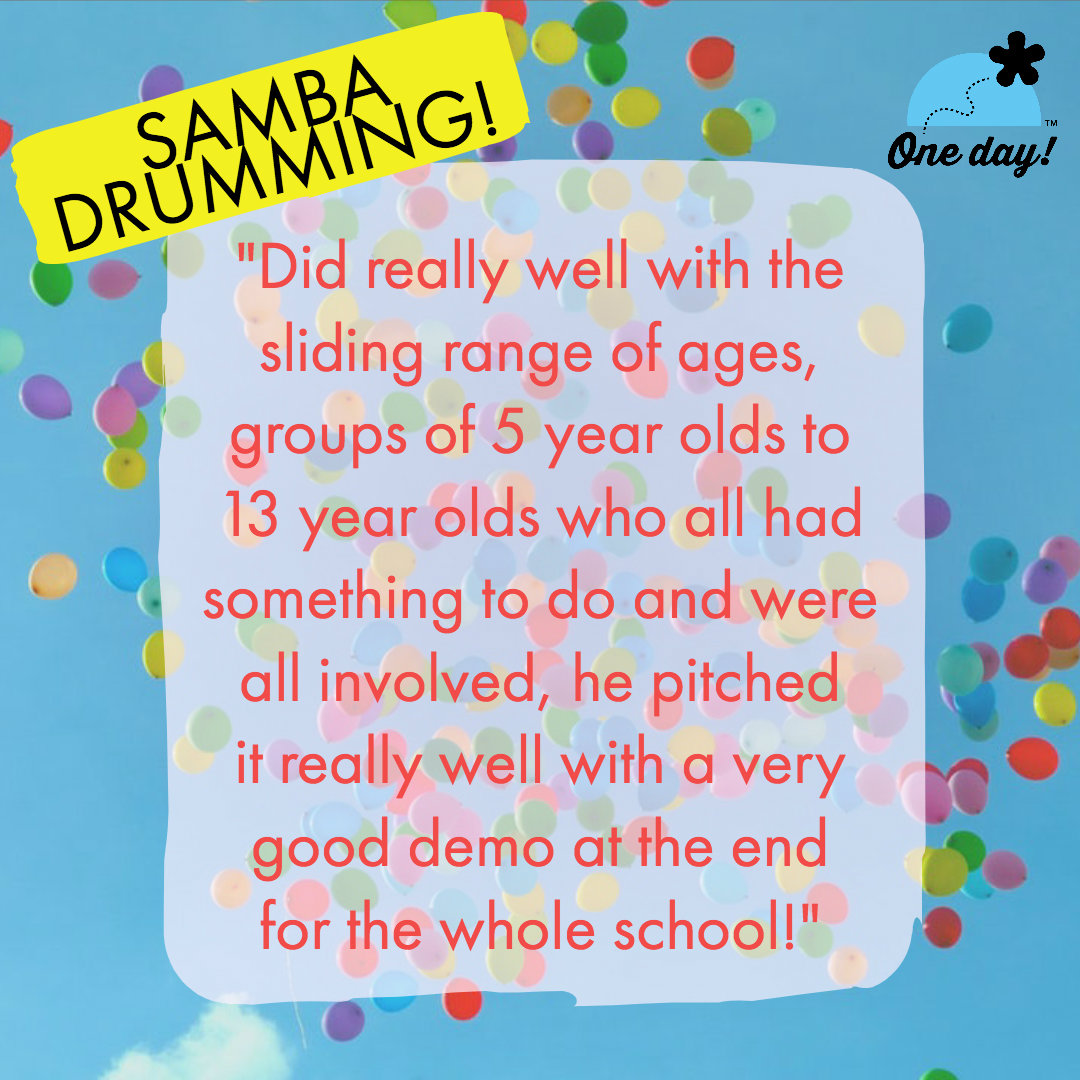 Half term feedback One Day Creative Samba Drumming
